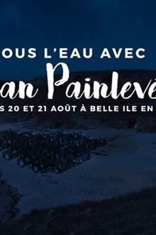 Festival Sous l'Eau avec Jean Painlevé