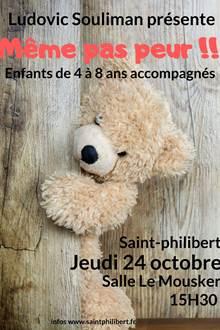 Spectacle Même pas peur - Saint Philibert